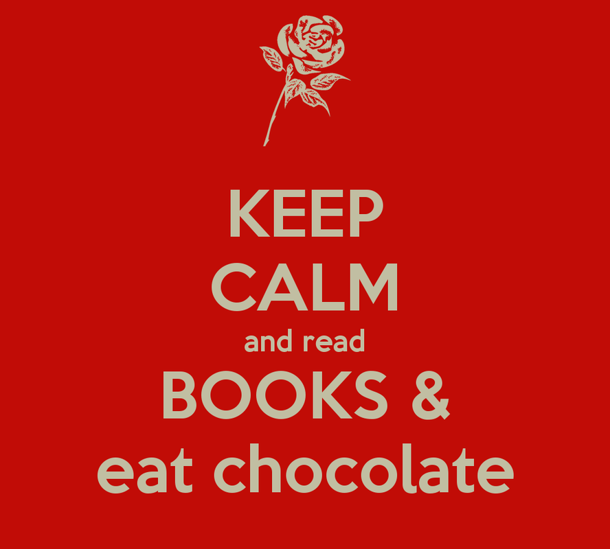 Meme: Keep calm and read books & eat chocolate