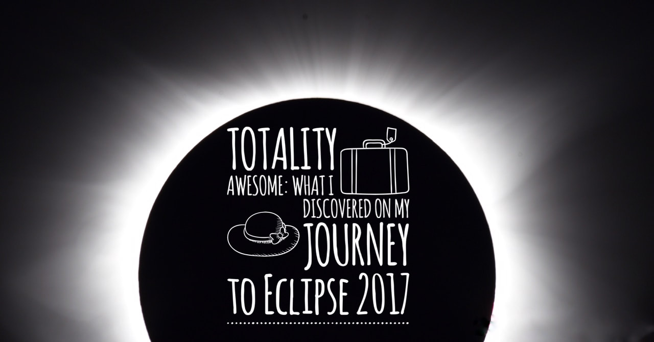 Totality Awesome 2017 - catmichaelswriter.com