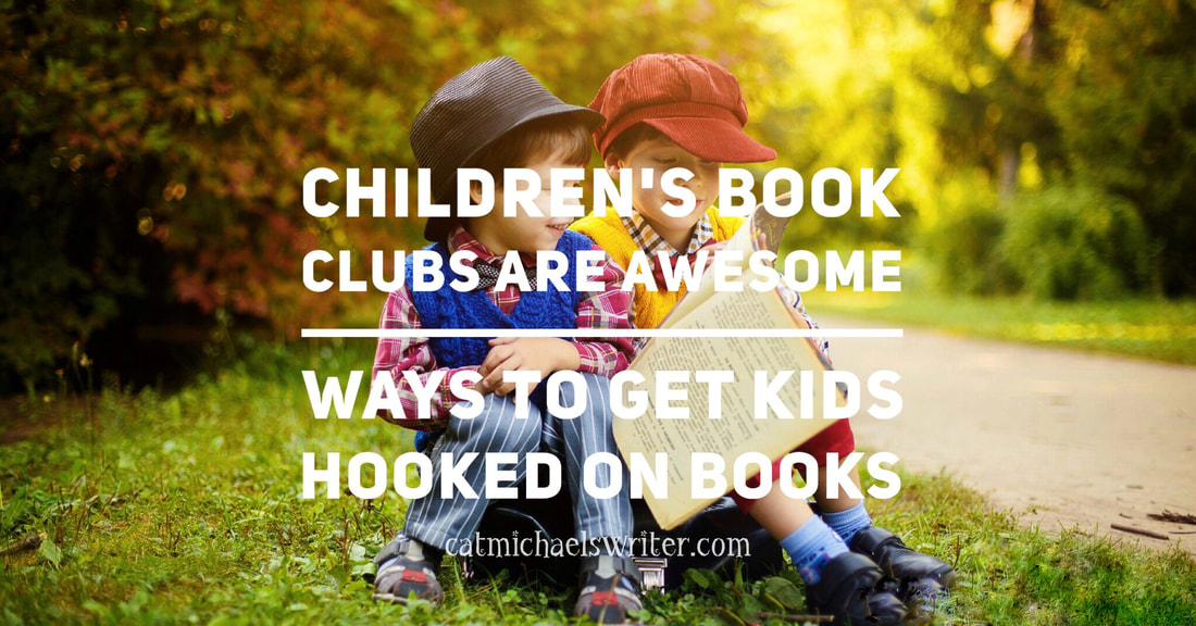 Children's Books Clubs Are Awesome Ways to Get Kids Hooked on Books - catmichaelswriter.com