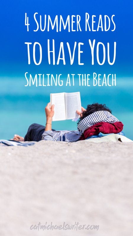 4 Summer Reads to Have You Smiling at the Beach - catmichaelswriter.com